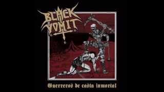 BLACK VOMIT 666 - Vomito Negro 666