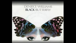 DENIECE WILLIAMS - BLACK BUTTERFLY AND ITS TRUE MEANING!