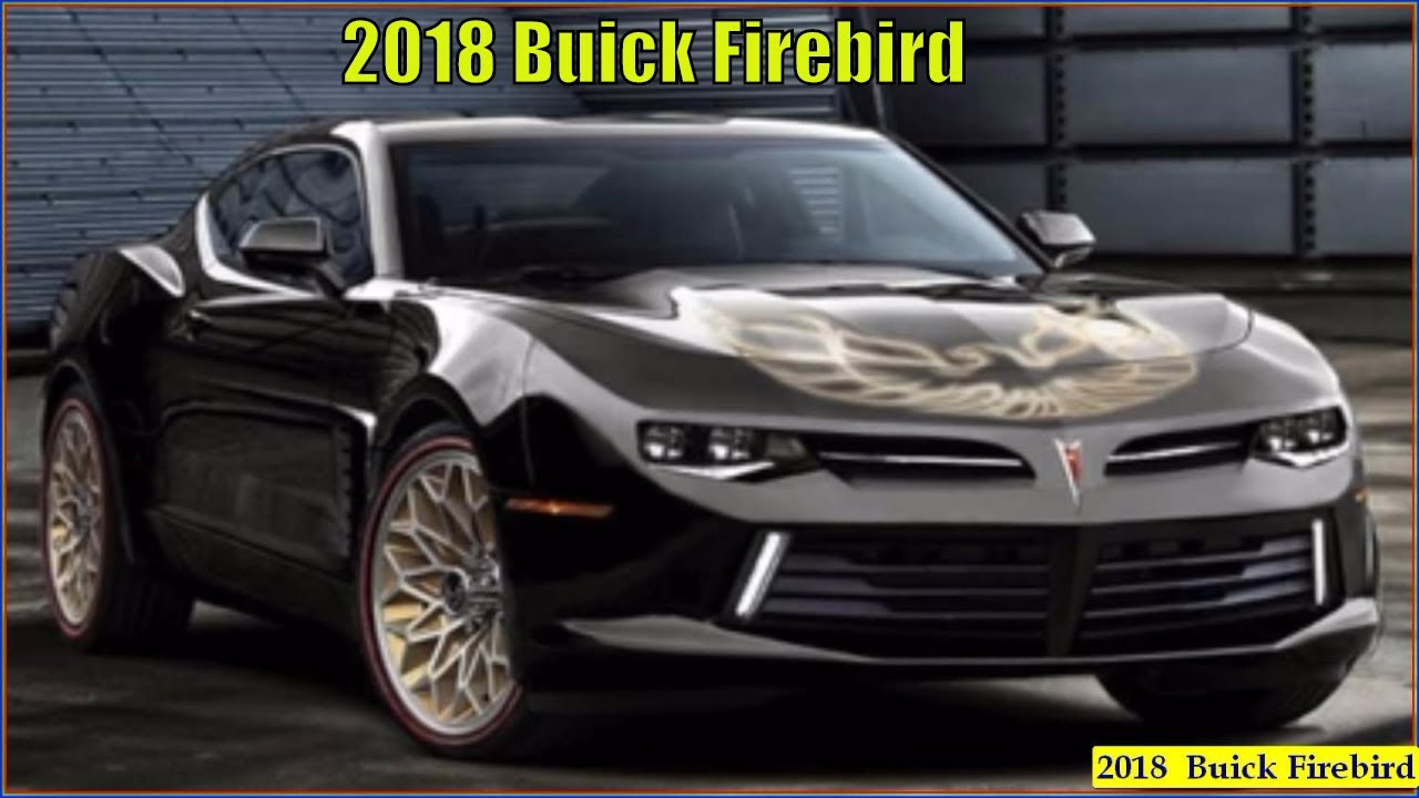 New 2018 Buick Firebird And Trans Am Concept - YouTube
