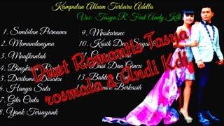 Duet Romantis Tasya Rosmala feat Andy Kdi Om adella terbaru 2019