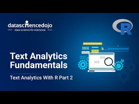 Text Analytics Fundamentals | Introduction To Text Analytics With R Part 2