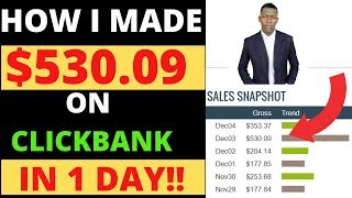 HOW I MADE $530 In One Day On Clickbank In One Day And how you can COPY MY METHOD Step By Step 2020