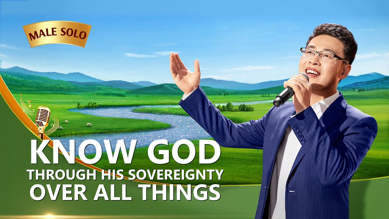 """""""Know God Through His Sovereignty Over All Things"""" 