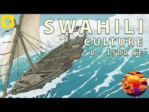 The Swahili Culture - 0 to 1500 CE - African History Documentary