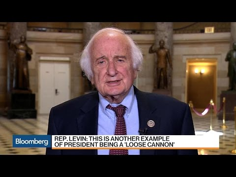 Rep. Sandy Levin Calls Trump a 'Loose Cannon'