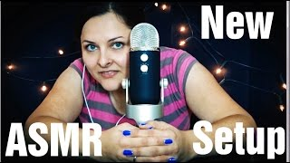 New setup - ASMR introduction soft spoken different triggers ~ no singing