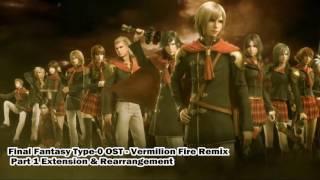 Final Fantasy Type-0 Remix - Vermilion Fire Part 1 Extended & Rearranged thumbnail
