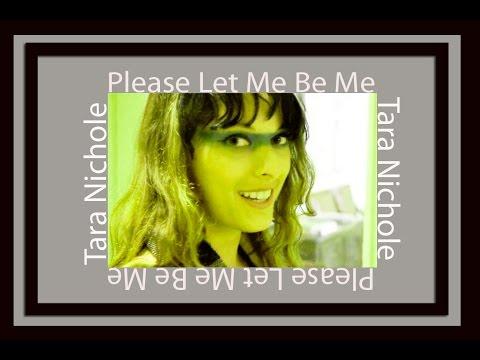 Tara Nichole - Please Let Me Be Me OFFICIAL MUSIC VIDEO