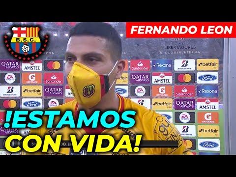 FERNANDO LEON ESTAMOS SEGUIMOS VIVOS BARCELONA SPORTING CLUB SEMI FINAL COPA LIBERTADORES 2021