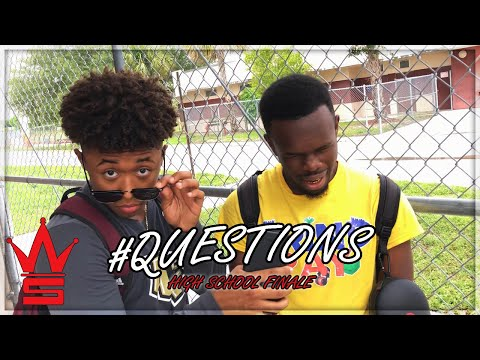 WSHH Questions: Ep 3 | High School Finale