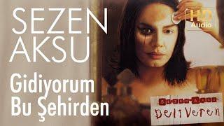 Sezen Aksu - Gidiyorum Bu Şehirden (Official Audio)