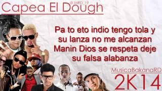 Capea el Dough 2k14 Letras