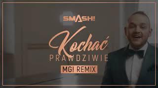 SMASH! - Kochać prawdziwie (MG! Remix) [Official Video]