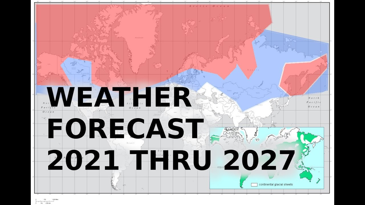 Mini ice Age: Abandon Your Home? Weather forecast 2021 to 2027 - YouTube