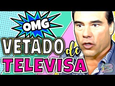 Eduardo Yáñez VETADO de Televisa y Univision