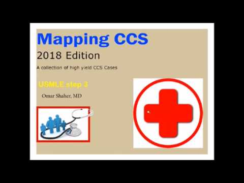 New 2018 Mapping CCS USMLE Step 3 CCS