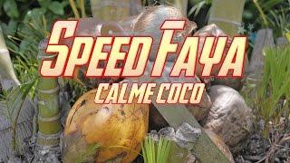 Download Speed faya feat. DJ Tahir & DJ Illan's - Calmé coco [Clip Officiel] MP3 song and Music Video