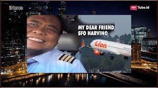 Cerita Adik Co-Pilot Lion Air yang Harusnya Tidak Terbang ke Pangkal Pinang - Part 3 HPS 14/11