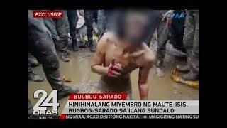 Exclusive: Hinihinalang miyembro ng Maute-ISIS, bugbog-sarado sa ilang sundalo