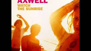Axwell - Watch The Sunrise (Remix DJLEPYLMD) 2013