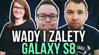 Samsung Galaxy S8 👍👎 Wady i Zalety  /w Mobzilla, Tabletowo, Nawrowski, SpidersWeb, mgsm  i inni