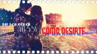 """Como Decirle"" Mr Brez ft Franky Hernandez ( Coros Yelssy) 2015 Remix"