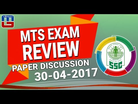 MTS EXAM REVIEW WITH PAPER DISCUSSION | 30.04.2017 | SSC SPECIAL 2017