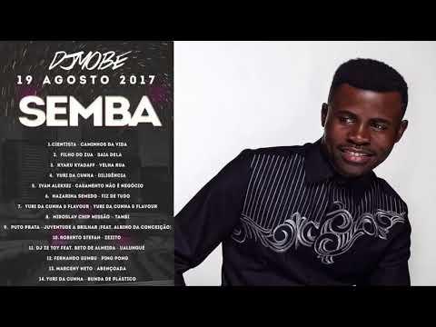 Semba Mix By DjMobe 2017 - 08 - 19