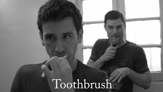 TOOTHBRUSH (My Loneliness Is A German Beatboxer)