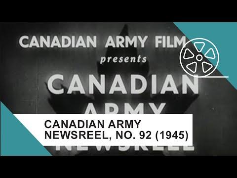 Canadian Army Newsreel, No. 92 (1945)