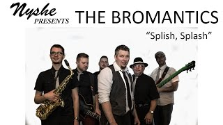 "The Bromantics Cover of ""Splish Splash"" by: Bobby Darin"