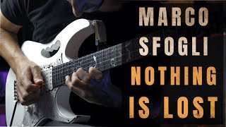 Marco Sfogli - Nothing is lost - Guitar Cover
