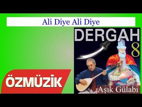 Ali Diye Ali Diye - Aşık Gülabi (Official Video)