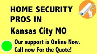 Best Home Security System Companies in Kansas City MO