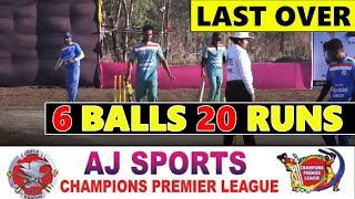 LAST OVER 6 BALL 20 🔴CHAMPIONS PREMIER LEAGUE 2019|| BHATSAI || DAY 2
