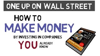 ONE UP ON WALL STREET by PETER LYNCH | How to Invest in Stocks