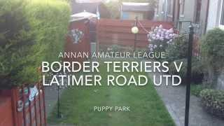 Border Terriers Fc - Game 1 Vs. Latimer Road United