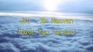 JYJ - In Heaven (Music Box Version)