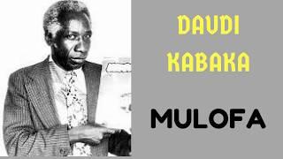 Daudi Kabaka Mlofa Mmoja New