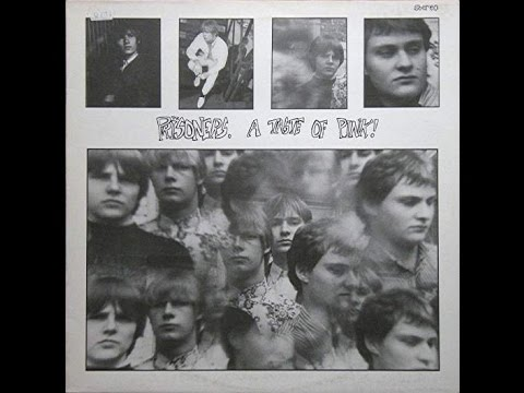 The Prisoners - A Taste Of Pink (Full Album) 1982