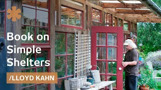 tiny homes lloyd kahn s book on simple shelters under 500 sq ft