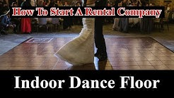Start a Party Rental Business - Indoor Dance Floor
