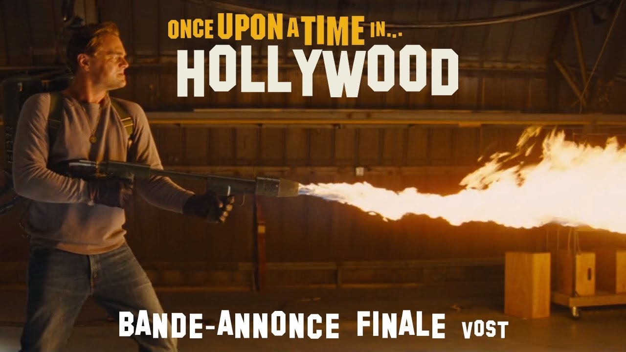 Once Upon A Time… In Hollywood - Bande-annonce Finale - VOST