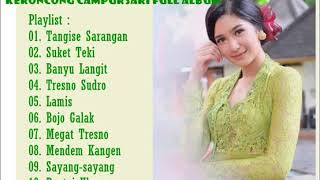 Keroncong Campursari Tembang Jawa Full Album Terbaru 2019 Terbaru