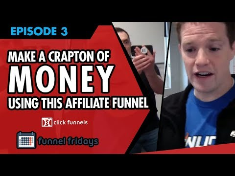 Affiliate Marketing 2018 - How To Make A CrapTon Of Money Using This Affiliate Funnel
