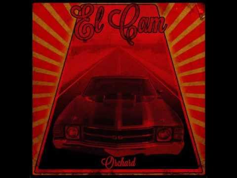 El Cam - Orchard (2013 - Full EP)