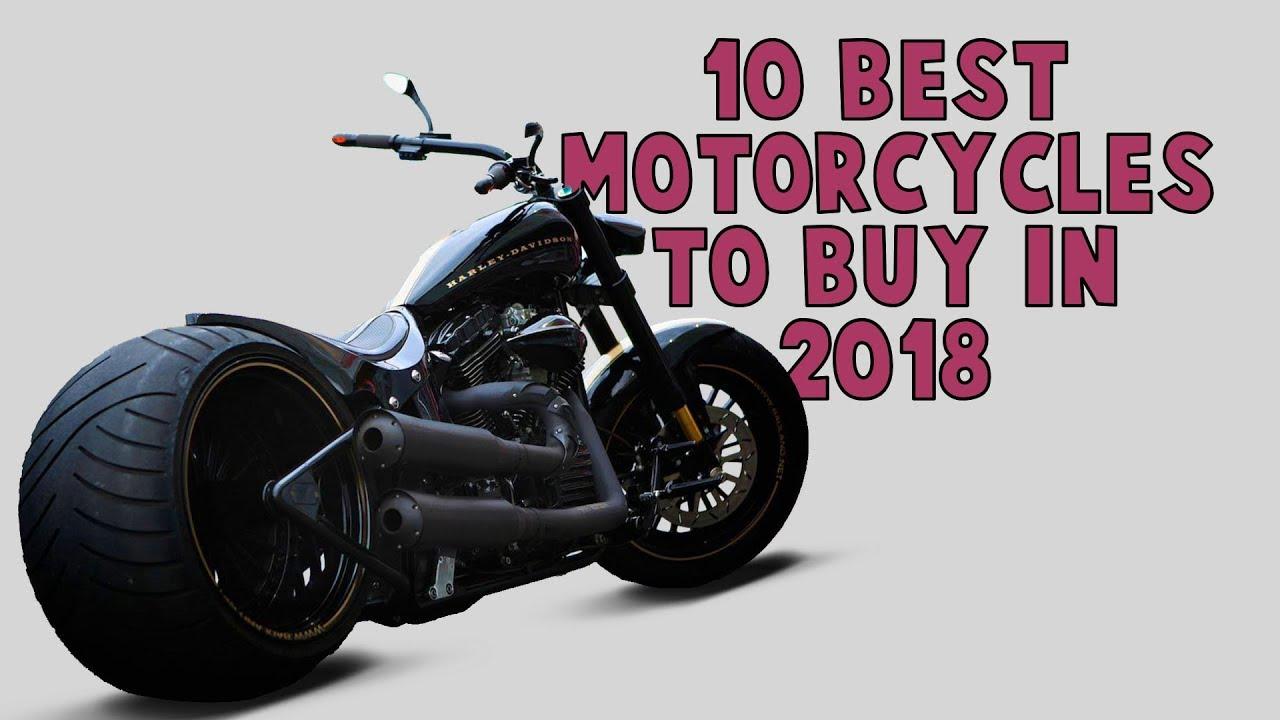 TOP 10 BEST MOTORCYCLES TO BUY IN 2018/2019