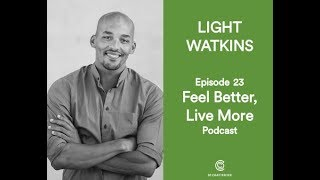 The Truth about Meditation with Light Watkins
