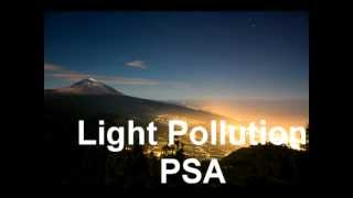 Repeat youtube video Light Pollution PSA