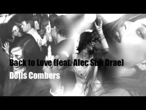 Back to Love - Dolls Combers